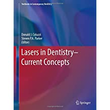 Lasers in Dentistry―Current Concepts (Textbooks in Contemporary Dentistry)