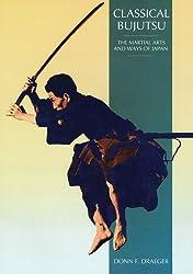 Classical Bujitsu (Martial Arts and Ways of Japan)