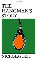 The Hangman's Story (Kindle Single) (English Edition)