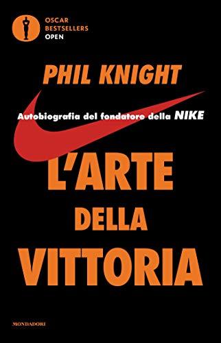 l arte della vittoria  L'arte della vittoria: Autobiografia del fondatore della Nike eBook ...