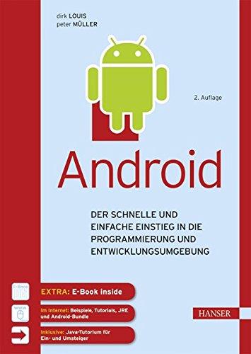 Android: Der schnelle und einfache Einstieg in die Programmierung und Entwicklungsumgebung (Web-programmierung)