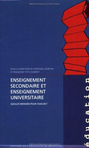 Enseignement secondaire et enseignement universitaire: Quelles missions pour chacun ?
