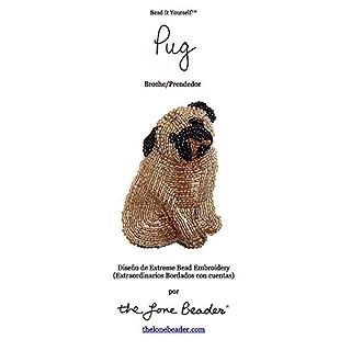 PUG Tutorial de bordado con cuentas del prendedor o pendiente de perro (Spanish Edition)