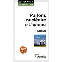 Parlons nucléaire en 30 questions - 2ème édition