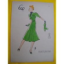 Antigua lámina de moda años 30 Figurín - Old 30's fashion plate : Traje esport lana verde, combinado con adornos negros de la misma tela. ECO Nº6