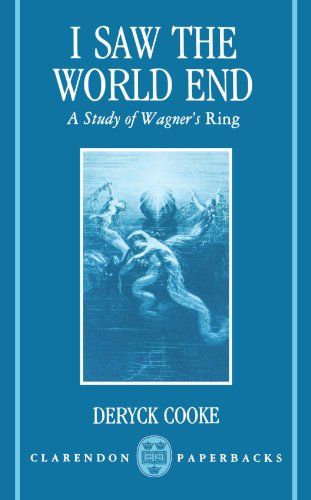 I Saw the World End: A Study of Wagner's