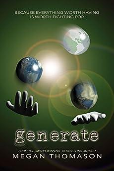 generate (daynight Book 3) (English Edition) di [Thomason, Megan]