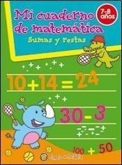 Sumas y restas / Addition and subtraction (Mi Cuaderno De Matematica / My Math Book) por Editorial Guadal S.A.
