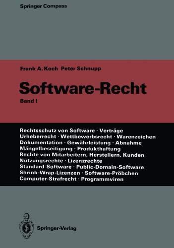 Software-Recht: Band 1 (Springer Compass) (German Edition)