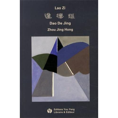 Dao De Jing de Lao Zi : Energie originelle, édition bilingue français-chinois