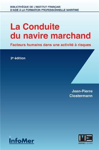 CONDUITE DU NAVIRE MARCHAND (2è éd.)