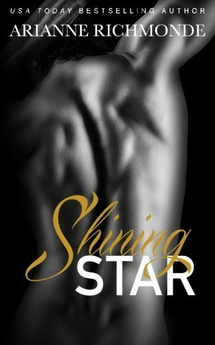 Shining Star (The Beautiful Chaos Trilogy) (Volume 3) by Arianne Richmonde (2014-08-28)