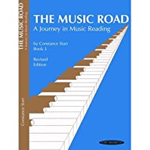 [(The Music Road, Book 3: A Journey in Music Reading)] [Author: Constance Starr] published on (November, 1995)