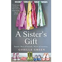 [(A Sister's Gift)] [Author: Giselle Green] published on (January, 2010)