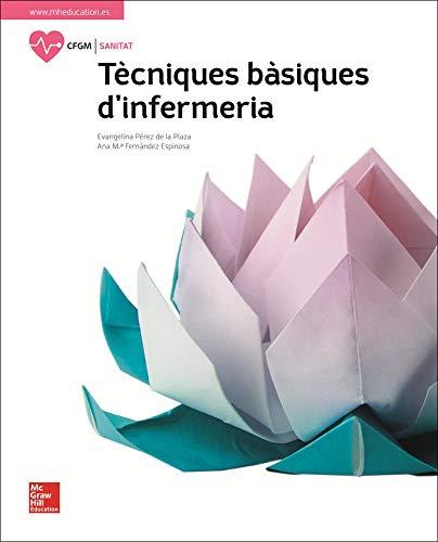LA - TECNIQUES BASIQUES D'INFERMERIA. LLIBRE ALUMNE.