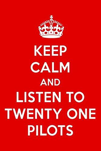 Keep Calm And Listen To Twenty One Pilots: Twenty One Pilots Designer Notebook por Perfect Papers