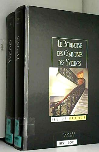 Le patrimoine des communes des Yvelines par Collectif