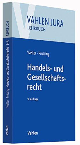 Handels- und Gesellschaftsrecht (Vahlen Jura/Lehrbuch)