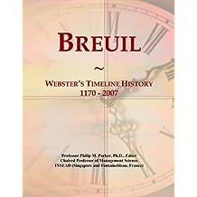 Breuil: Webster's Timeline History, 1170 - 2007