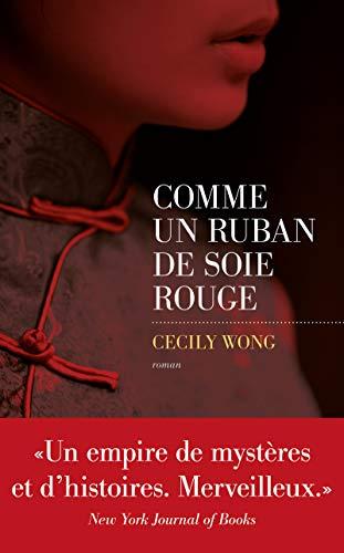 Comme un ruban de soie rouge par Cecily WONG