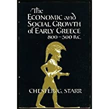 The Economic and Social Growth of Early Greece 800-500 B.C. by Not Available (1978-04-13)