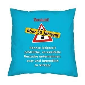 Kissenbezug - Vorsicht! über 50 Jähriger! - zum 50 ...