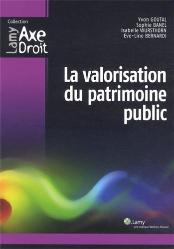La valorisation du patrimoine public