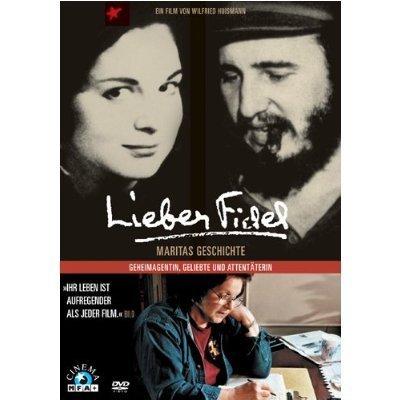 Dear Fidel: Marita's Story (Lieber Fidel: Maritas Geschichte) by Marita Lorenz