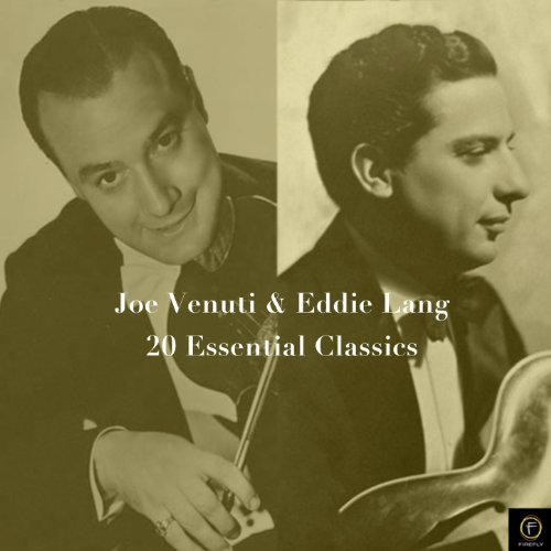 Joe Venuti & Eddie Lang, 20 Essential Classics