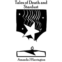 Tales of Death and Stardust