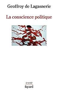 La conscience politique par Geoffroy de Lagasnerie