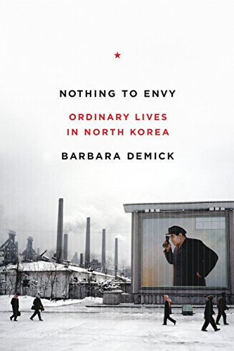 Nothing to Envy: Ordinary Lives in North Korea por Barbara Demick
