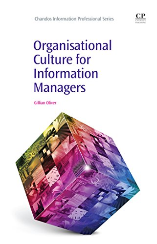Organisational Culture for Information Managers (Chandos Information Professional Series) por Gillian Oliver