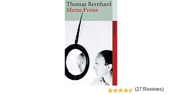 Meine preise suhrkamp taschenbuch ebook thomas bernhard amazon meine preise suhrkamp taschenbuch ebook thomas bernhard amazon kindle shop fandeluxe Gallery
