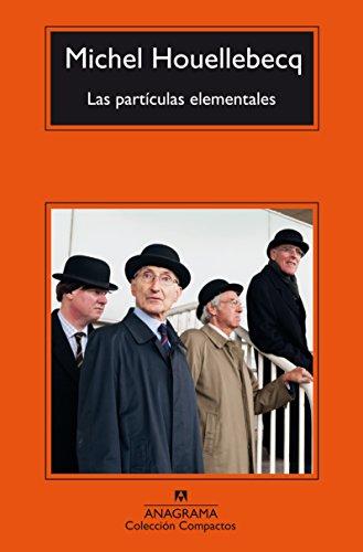 Las partículas elementales (Panorama de narrativas nº 435) por Michel Houellebecq