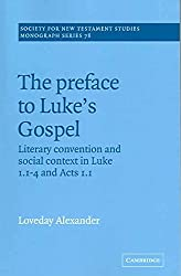 [(The Preface to Luke's Gospel)] [By (author) Loveday Alexander ] published on (October, 2005)