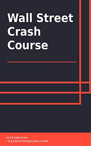 Wall Street Crash Course by [IntroBooks]