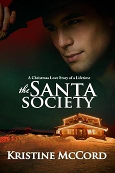 The Santa Society (English Edition) par [McCord, Kristine]