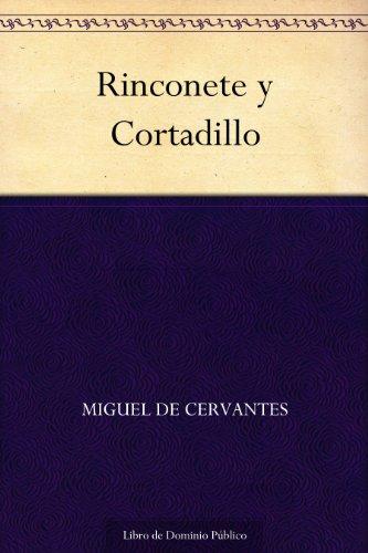 Rinconete y Cortadillo (Spanish Edition)