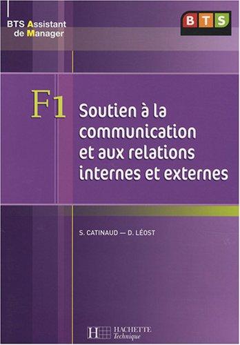 Soutien à la communication et aux relations internes et externes BTS Assistant de Manager par Sophie Catinaud