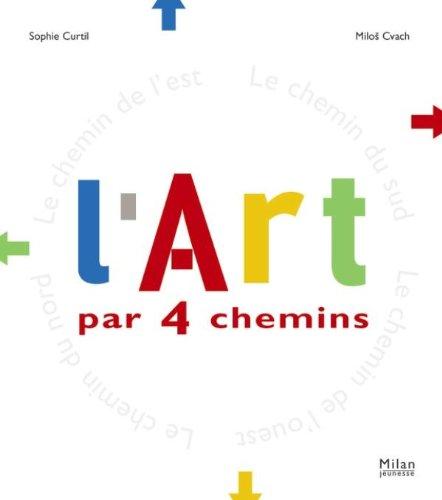 L'art par 4 chemins