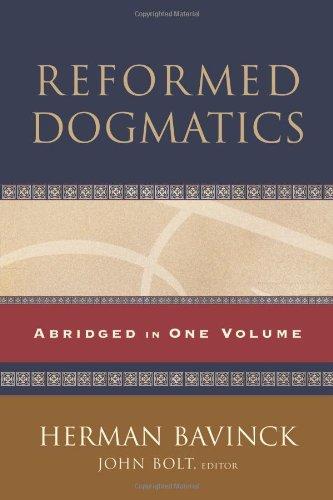 Reformed Dogmatics: Abridged in One Volume por Herman Bavinck