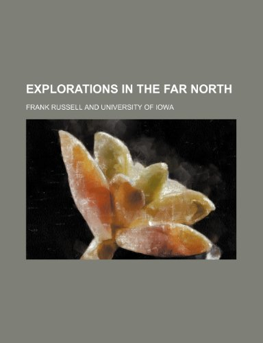 Explorations in the Far North