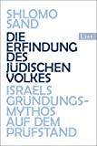 Die Erfindung des jüdischen Volkes: Israels Gründungsmythos auf dem Prüfstand (0) - Shlomo Sand