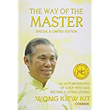 Way of the Master: An Autobiography of a Boy Who Has Become a Living Legend
