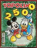 TOPOLINO N 2500 - 28 OTTOBRE 2003 - COPERTINA RIGIDA - DISNEY