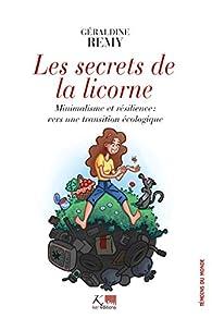 Les secrets de la licorne par Géraldine Rémy