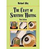 [ [ THE CRAFT OF SCIENTIFIC WRITING BY(ALLEY, MICHAEL )](AUTHOR)[PAPERBACK]