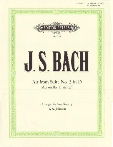 "Air D-Dur ""Air on the G String"": aus der Orchestersuite Nr. 3 D-Dur BWV 1068 - Bearbeitung für Klavier (Grüne Reihe Edition Peters)"