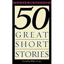 50 Great Short Stories (Bantam Classics)